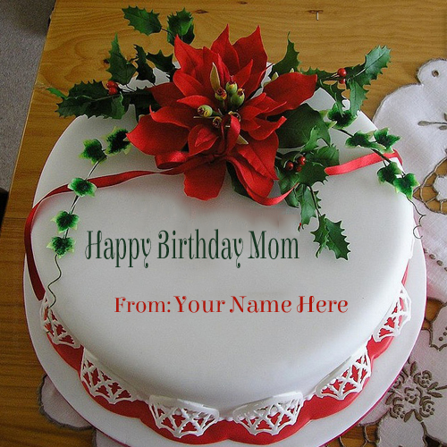 Images Of B Day Cake For Mom : Write Your Name On Flower Birthday Cake For Mom